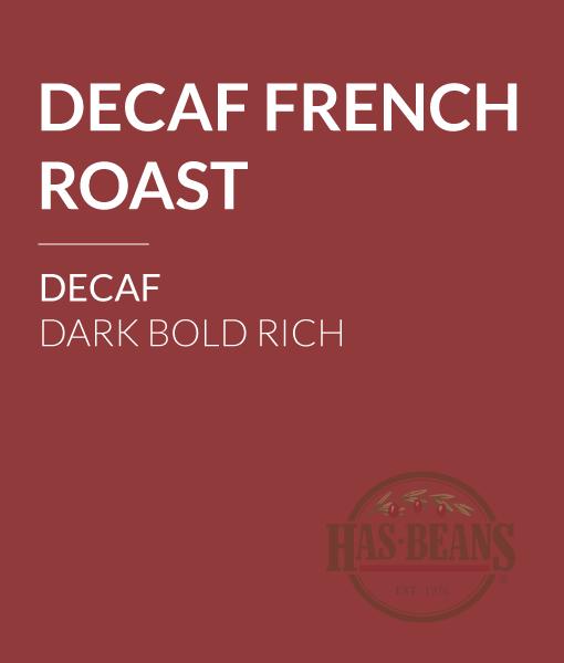 Decaf French Roast Coffee