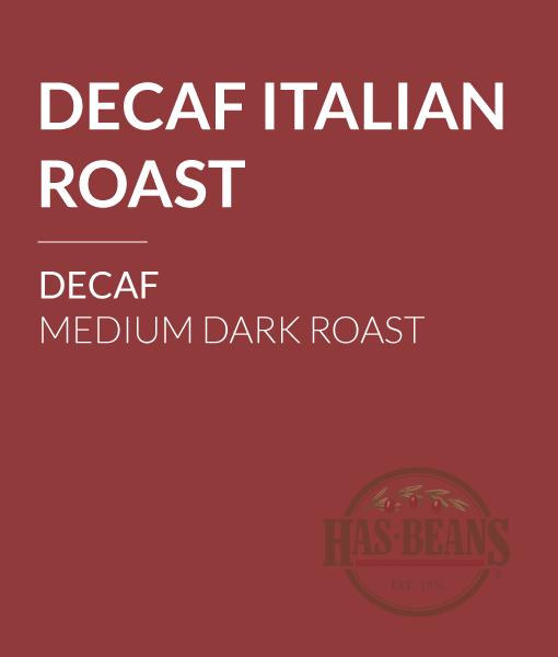 Decaf Italian Roast Coffee