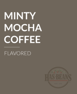 Minty Mocha Flavored Coffee