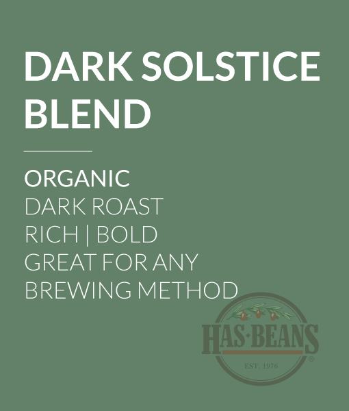 Organic Dark Solstice Blend Coffee
