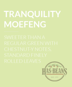 Tranquility Moefeng Tea